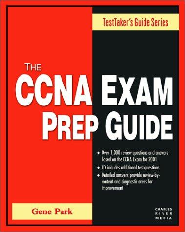 CCNA Exam Prep Guide (TestTaker's Guide) por Gene Park