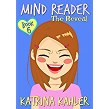 MIND READER - Book 6: The Reveal: (Diary Book for Girls aged 9-12) (English Edition)