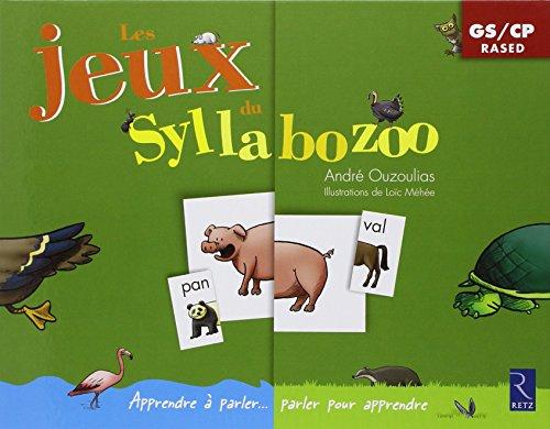 Les Jeux du Syllabozoo par Ouzoulias Andre