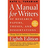 Manual for Writers of Research Papers, Theses, and Dissertations, Eighth Edition: Chicago Style for Students and Researchers (Manual for Writers of Research Papers, Theses & Disertations (Paperback))