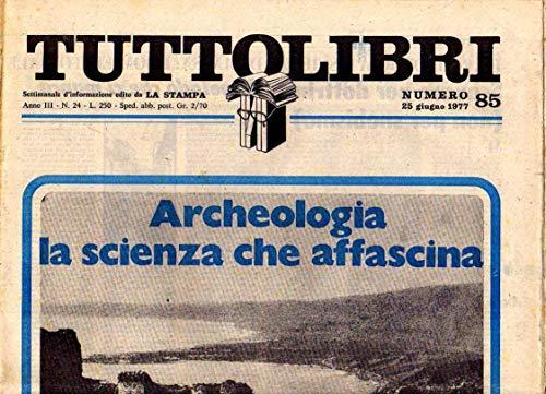 Tuttolibri n. 85 del Giugno 1977 Fadlan, Einaudi, Corneli, Manacorda