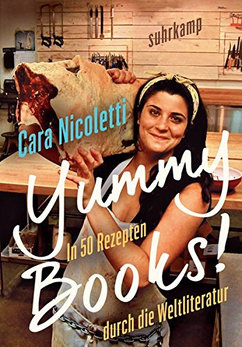 Buchseite und Rezensionen zu 'Yummy Books!: In 50 Rezepten durch die Weltliteratur' von Cara Nicoletti