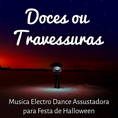Doces ou Travessuras - Ou Halloween Travessuras Doces