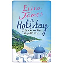 The Holiday by Erica James (2014-07-31)