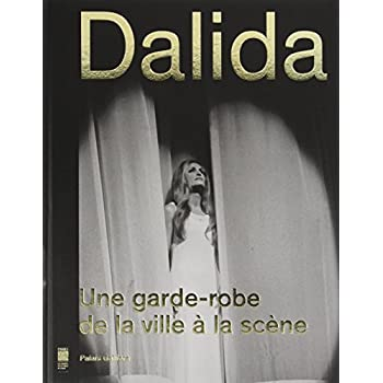 Dalida : Une garde-robe de la ville à la scène