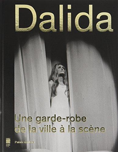 Dalida : Une garde-robe de la ville à la scène par Collectif