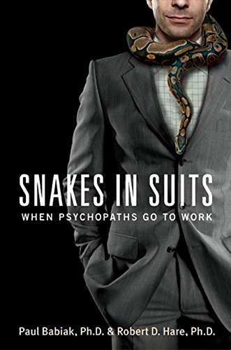 snakes-in-suits-when-psychopaths-go-to-work