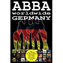 ABBA worldwide: Germany: Vinyl Discography Edited in Germany by Polydor (1971-1992). Full-color Guide (English Edition)