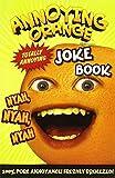Annoying Orange Totally Annoying Joke Book