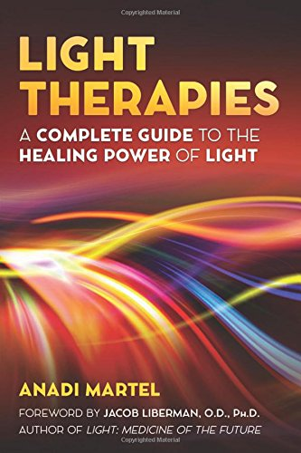 Light Therapies: A Complete Guide to the Healing Power of Light - Chi Chi-therapie
