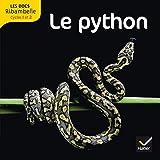 Telecharger Livres Les docs Ribambelle cycle 2 ed 2012 Le python (PDF,EPUB,MOBI) gratuits en Francaise