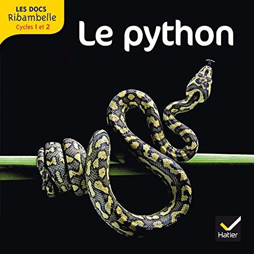 Les docs Ribambelle cycle 2 éd. 2012 - Le python par Valérie Videau