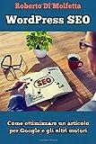 eBook Gratis da Scaricare WordPress SEO Come ottimizzare un articolo per Google e gli altri motori (PDF,EPUB,MOBI) Online Italiano
