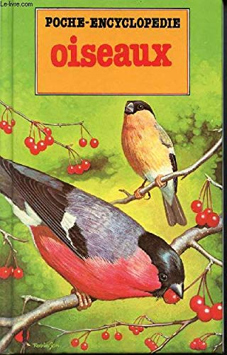 Oiseaux (Poche-encyclopédie)