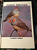 Zebra Finches by Mervin F. Roberts (1981-09-06)