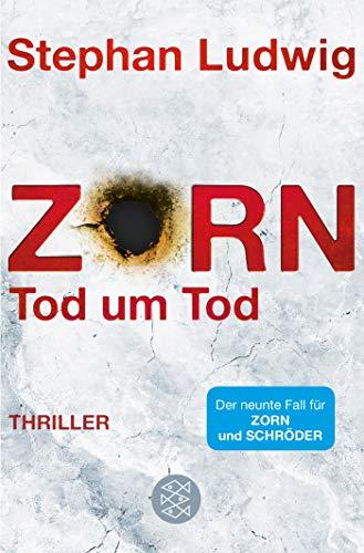 Zorn - Tod um Tod: Thriller