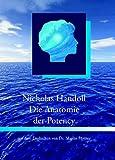 Die Anatomie der Potency: Grenzbereiche der osteopathischen Therapie - Nicholas Handoll