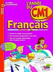 CAHIER DE L'ANNEE DE - FRANCAIS CM1 - (Ancienne édition)