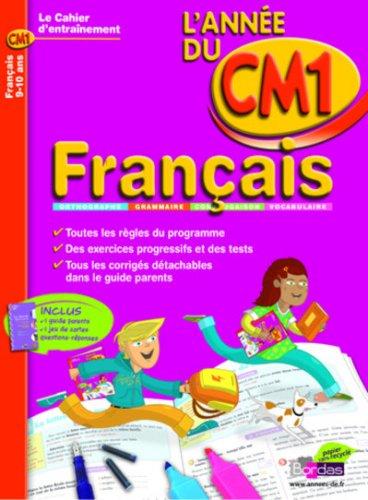CAHIER DE L'ANNEE DE - FRANCAIS CM1 - (Ancienne édition) par Nicole Constant, Jean-Luc Piezel