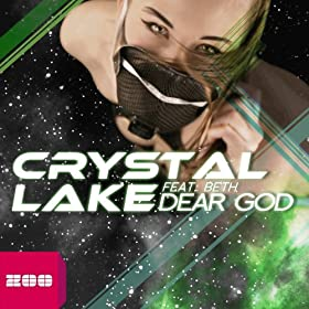Crystal Lake feat. Beth-Dear God