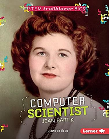 Computer Scientist Jean Bartik (STEM Trailblazer