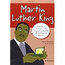 Em Dic… Martin Luther King (Me llamo)