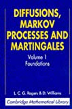 Diffusions, Markov Processes, and Martingales: Volume 1 (Cambridge Mathematical Library)