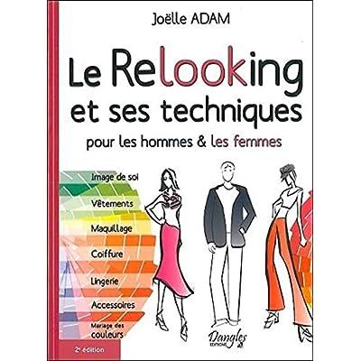 Le Relooking et ses techniques pour les hommes & les femmes