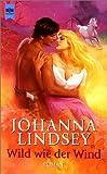 Wild wie der Wind - Johanna Lindsey