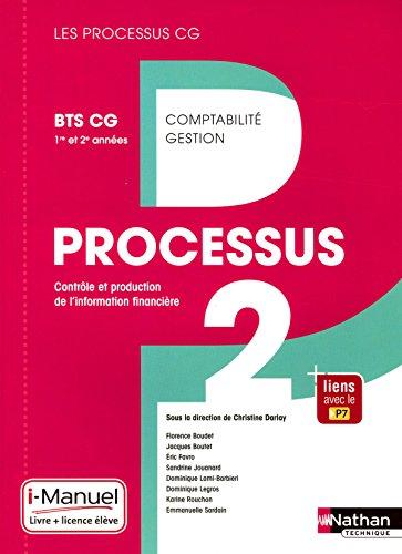 Processus 2 - BTS CG 1re et 2e années (Les Processus CG) Livre + licence élève - 2017 par Florence Boudet