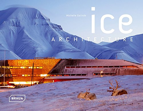 Ice Architecture (Extreme Architecture)