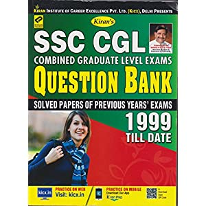 Kiran's SSC CGL Combined Graduate Level Exams Question Bank 1999 till Date (Solved Papers Of Previous Year Exams) – 2102