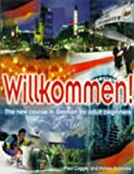 Willkommen: Student's Book: a course in German for adult beginners