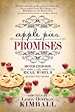 Apple Pies and Promises: Motherhood in the Real World (Revised 2nd Edition)