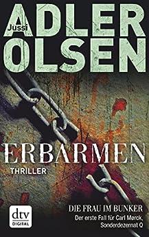 Erbarmen: Thriller (Carl Mørck) von [Adler-Olsen, Jussi]