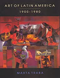 Art of Latin America, 1900-1980: 1900-80 (Inter-American Development Bank)