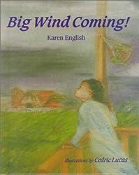 Big Wind Coming!