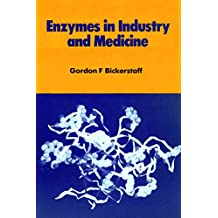 Enzymes in Industry and Medicine