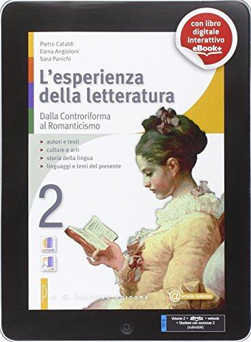 L'esperienza della letteratura. Per le Scuole superiori. Con e-book. Con espansione online: 2