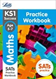 KS1 Maths SATs Practice Workbook: 2018 tests (Letts KS1 Revision Success)