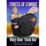 Forces Of Combat 9 - Wing Chun Thum Kiu