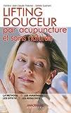 Lifting douceur - Par acupuncture et soins naturels