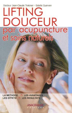 Lifting douceur : Par acupuncture et soins naturels