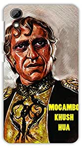 Crazy Beta Mogambo Khush Hua Amrish Puri Funny Quotes Printed Back Cover For H T C Desire 728