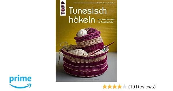 Tunesisch häkeln: Das Standardwerk zur Trendtechnik: Amazon.de ...