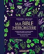 Ma bible de l'herboristerie de Caroline Gayet