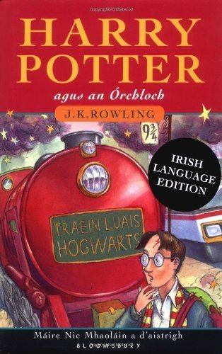 Harry Potter agus an Orchloch (Harry Potter and the Sorceror's Stone, Irish Edition) by J.K. Rowling (2004-11-04)