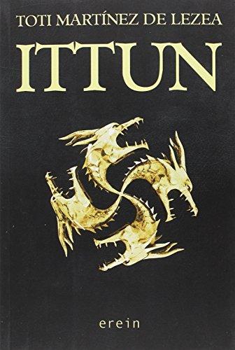 Ittun (Narrativa) por Toti Martínez de Lezea
