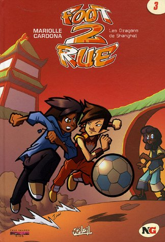 Foot 2 Rue, Tome 3 (Ancienne Edition)