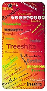 Treeshita (Three lines) Name & Sign Printed All over customize & Personalized!! Protective back cover for your Smart Phone : Micromax A106 Unite 2
